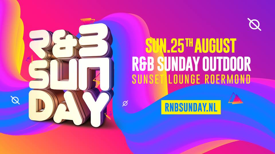 R&B Sunday Outdoor 2019 | Roermond