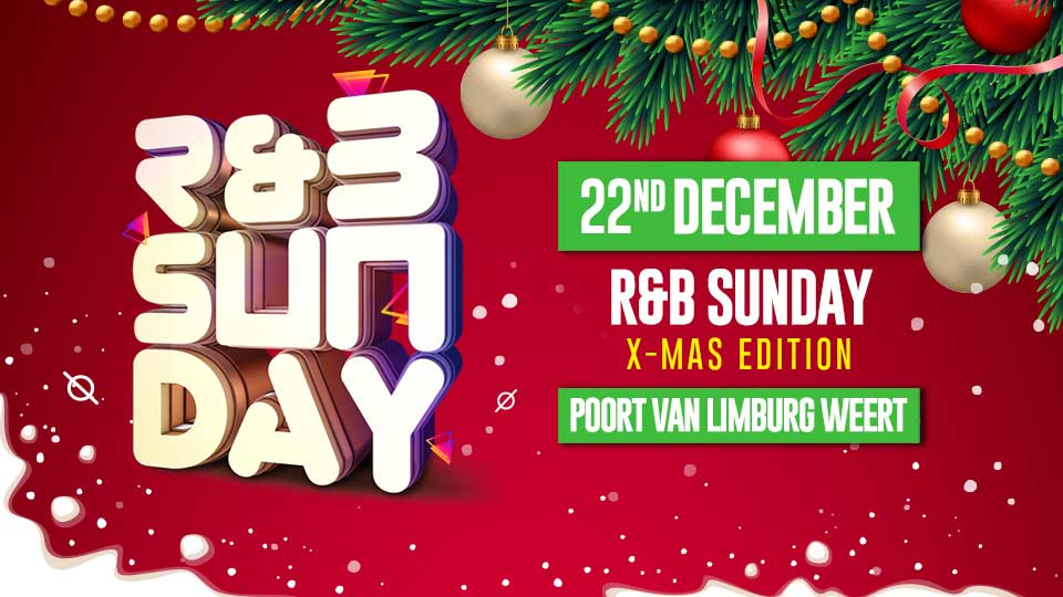 R&B Sunday XL – XMas Edition