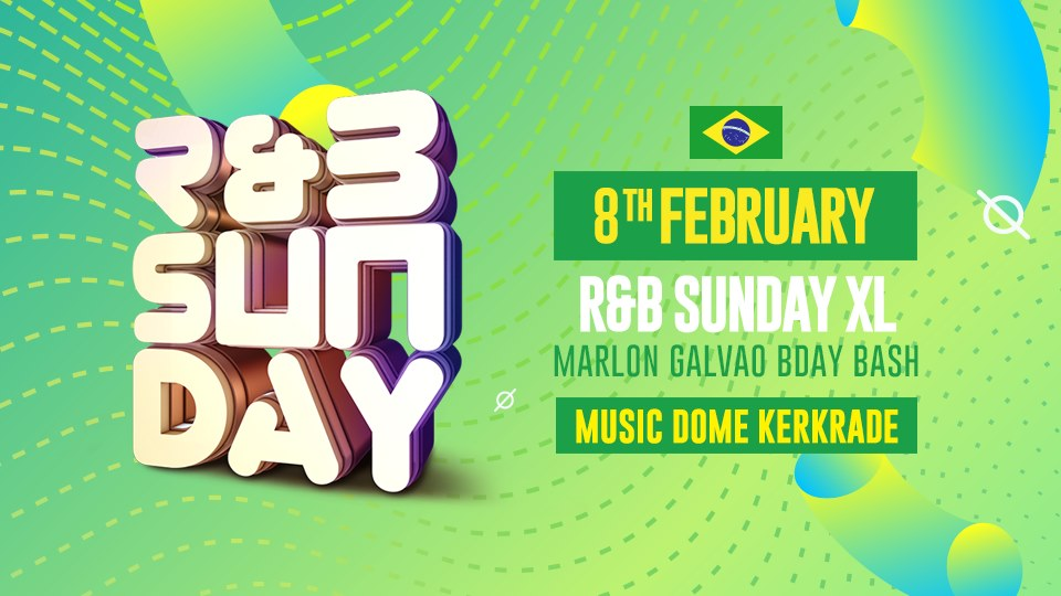 R&B Sunday XL – Marlon Galvao Bday Bash | Music Dome Kerkrade