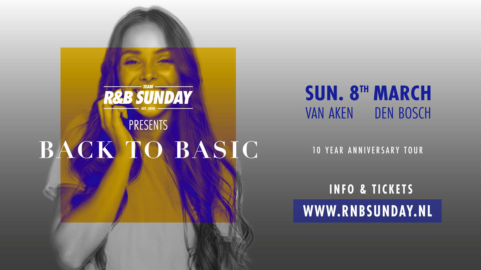 R&B Sunday – 10 Year Anniversary – Den Bosch
