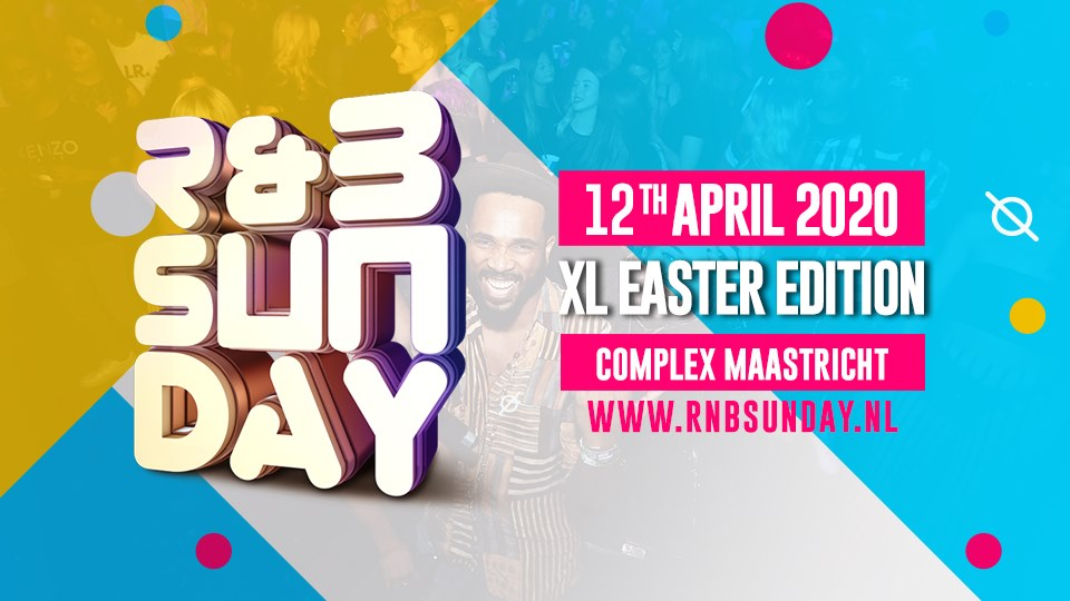 R&B Sunday XL – Easter Special | Complex Maastricht